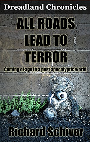 All Roads Lead to Terror by Richard Schiver #review